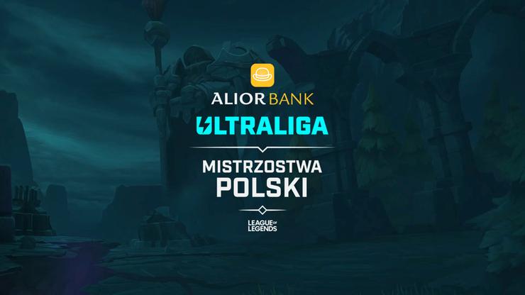 Już w sierpniu poznamy mistrza 4. sezonu Alior Bank Ultraligi, Mistrzostw Polski w League of Legends