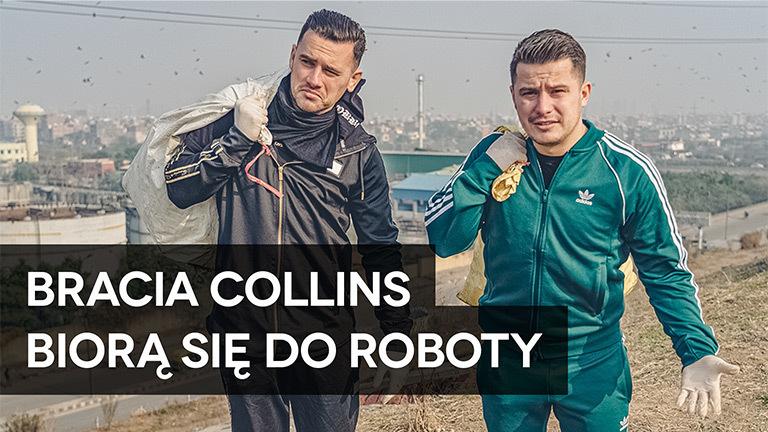 Bracia Collins Biorą Się Do Roboty