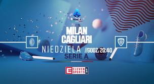 Milan - Cagliari (zapowiedź)